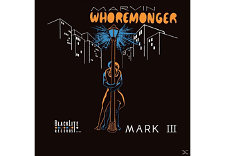 The Mark Iii - Marvin Whoremonger - (CD)