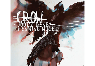Joolz Denby And Henning Nugel - Crow - (CD)
