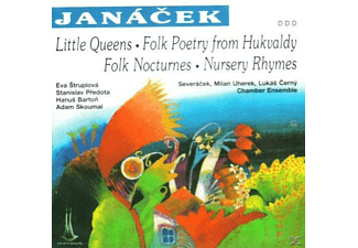 VARIOUS - Janacek: Little Queens / Folk Poerty From Hukvaldy / Folk Nocturnes / Nursery Rhymes - (CD)