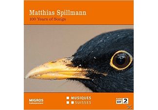 Spillmann Matthias - 100 Years of Songs - (CD)