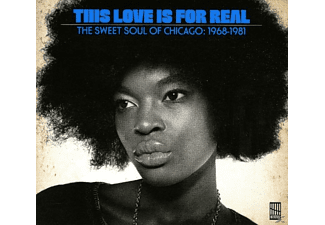 VARIOUS - This Love Is For Real (Sweet Chicago Soul 1968-81) [CD]