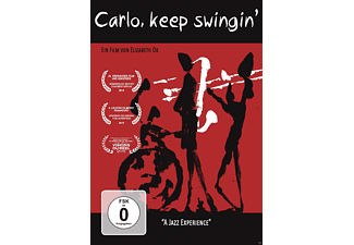 Carlo,keep swingin'-A Jazz Experience [DVD]