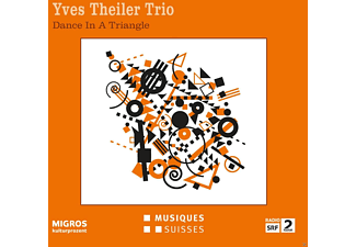 Yves Theiler Trio - Yves Theiler Trio: Dance in a Triangle - (CD)