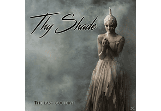 Thy Shade - The Last Goodbye [CD]