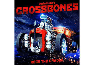 Dario Mollo's  Mollo's, Crossbones - Rock The Cradle - (CD)