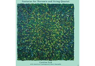 Carolina Eyck - Fantasias For Theremin & String Quartet [Vinyl]