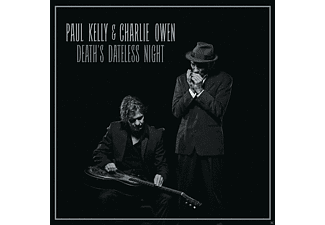Paul Kelly & Charlie Owen - Death's Dateless Night - (CD)