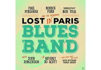 Ford,Robben/Thal,Ron/Personne,Paul - Lost In Paris Blues Band - (CD)