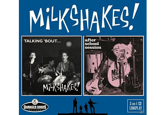 The Milkshakes - Talking 'Bout/After School Session [CD]