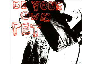 Be Your Own Pet - Be Your Own Pet - (CD)