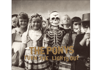 The Ponys - TURN THE LIGHTS OUT - (CD)