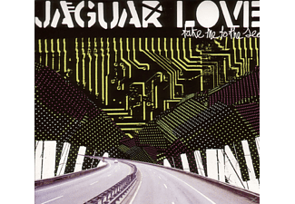 Jaguar Love - Take Me To The Sea - (CD)