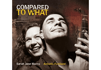 Sarah Jane Morris, Antonio Forcione - Compared To What - (CD)