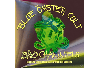 Blue Öyster Cult - Bad Channels - (CD)