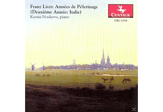Piano Ksenia Nosikova - Annees de Pelerinage - (CD)