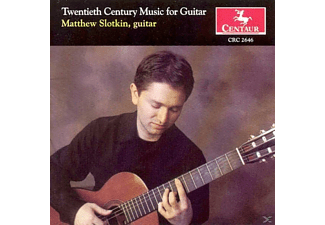 Guitar Matthew Slotkin - Twentieth Century Music For Guitar - (CD)