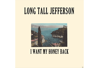 Long Tall Jefferson - I Want My Honey Back - (Vinyl)