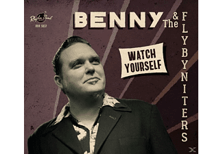 Benny & The Flybyniters - Watch Yourself - (CD)