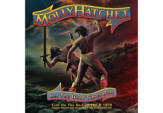 Molly Hatchet - Let The Good Times Roll - (CD)