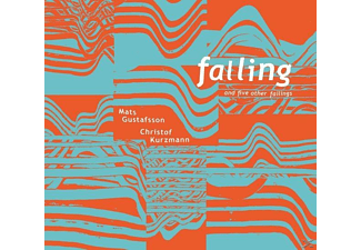 Mats/christof Kurzmann Gustafsson - Falling And Five Other Failings - (CD)