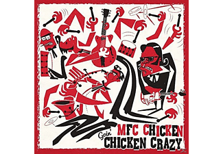 Mfc Chicken - Goin' Chicken Crazy - (Vinyl)
