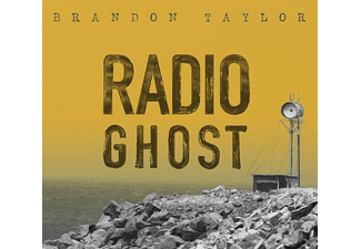 Brandon Taylor - Radio Ghost - (CD)
