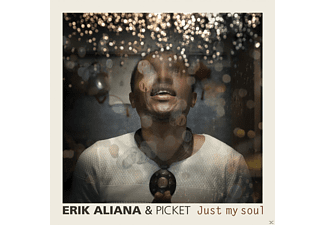 Erik Aliana, Picket - Just My Soul - (CD)