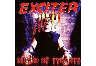 Exciter - Blood Of Tyrants - (CD)