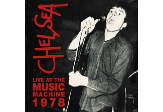 Chelsea - Live At The Music Machine 1978 - (CD)