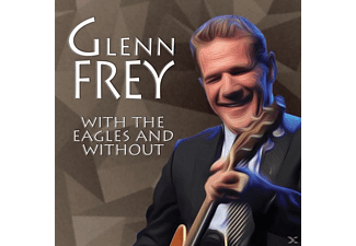 Glenn Frey - With The Eagles And Without - (CD)