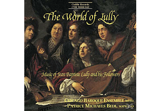 Patrice Michaels, Chicago Baroque Ens. - The World of Lully - (CD)