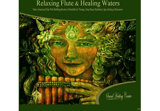 Sound Healing Center - Relaxing Flute & Healing Waters - (CD)