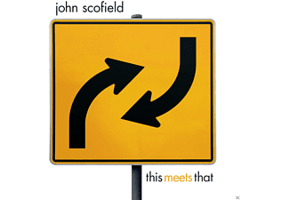 John Scofield - This Meets That - (Vinyl)