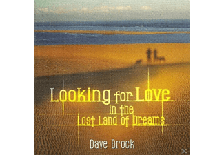 Dave Brock - Looking For Love In The Lost Land Of Dreams - (CD)