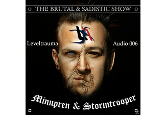 Minupren & Stormtrooper - The Brutal And Sadistic Show - (CD)