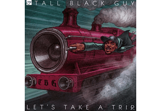Tall Black Guy - Let's Take A Trip - (CD)