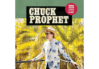 Chuck Prophet - Bobby Fuller Died For Your Sins - (CD)