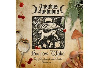 Inkubus Sukkubus - Barrow Wake: Tales Of Witchcraft And Wonder Vol. 1 - (CD)