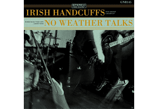 Irish Handcuffs, No Weather Talks - Irish Handcuffs/No Weather Talks (+Download) - (Vinyl)