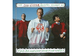 Reverend Horton Heat - Full Custom Gospel Sound - (CD)