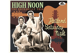 High Noon - Flatland Saturday Night - (CD)