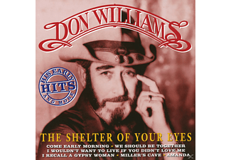 Don Williams - SHELTER OF YOUR EYES-EARLY H - (CD)
