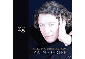 Zaine Griff - Child Who Wants The Moon - (CD)