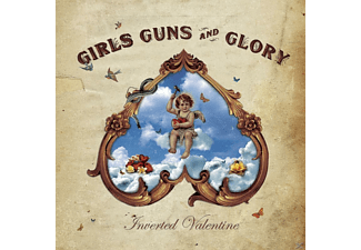 Girls Guns And Glory - Inverted Valentine - (CD)