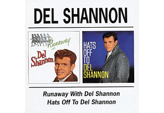 Del Shannon - Runaway with Del Shannon/Hats off to Del Shannon (CD)