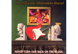 The Moody Marsden Band - Never Turn Our Back On The Blues - (CD)