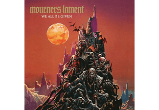Mourners Lament - We All Be Given - (CD)