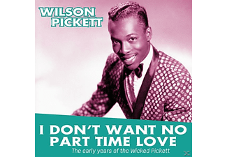 Wilson Pickett - I DON T WANT TO PART TIME LOVE-THE - (Vinyl)