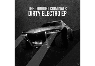 Thought Criminals - Dirty Electro - (CD)