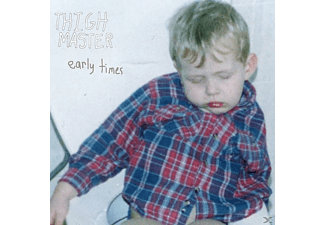 Thigh Master - EARLY TIMES - (Vinyl)